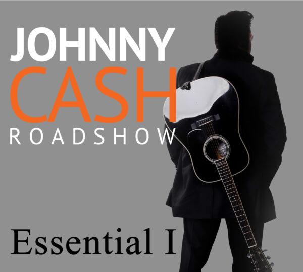 Johnny Cas Roadshow essential 1